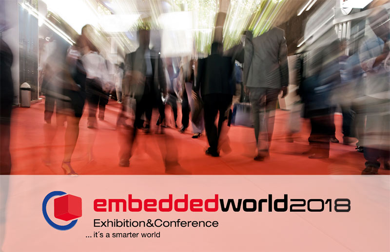 Meet us at Embedded World 2018